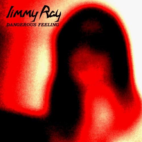 Dangerous Feeling de Jimmy Ray