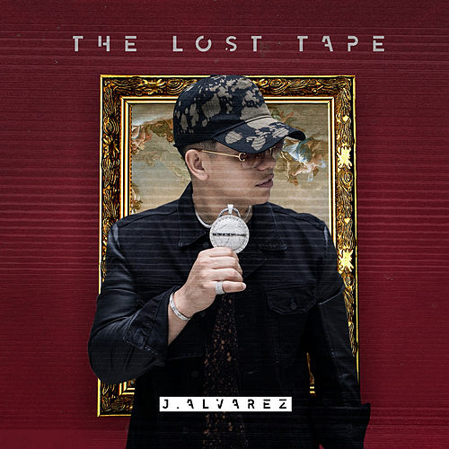 The Lost Tape de J. Alvarez