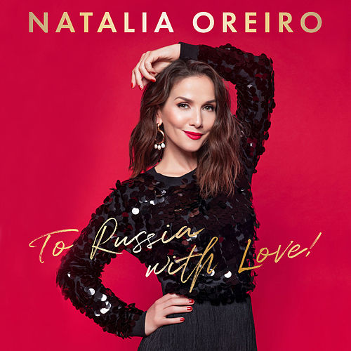 To Russia with Love de Natalia Oreiro