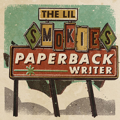 Paperback Writer de The Lil Smokies