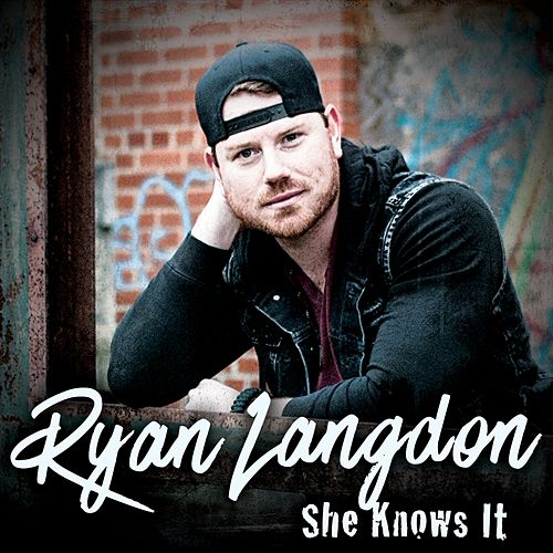 She Knows It by Ryan Langdon