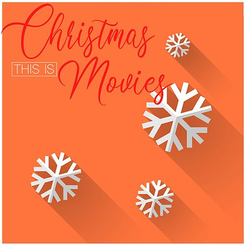 This Is Christmas Movies de Various Artists