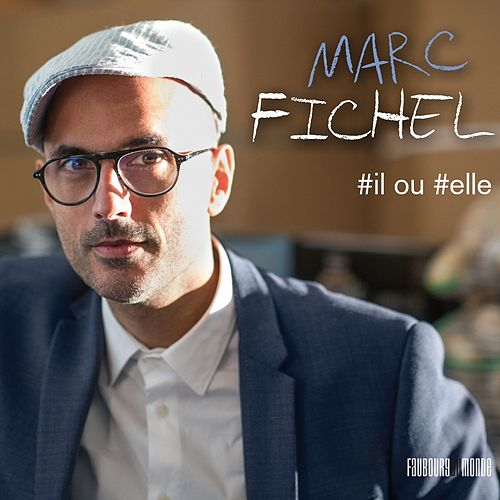 #Il Ou #Elle by Marc Fichel