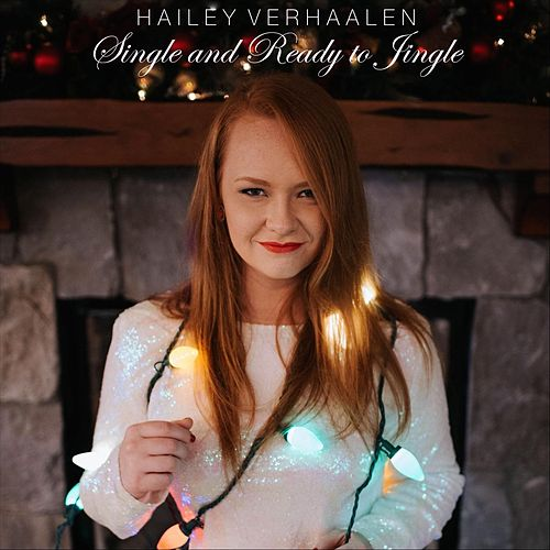 Single and Ready to Jingle by Hailey Verhaalen