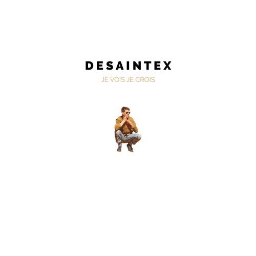 Je vois, je crois by DeSaintex