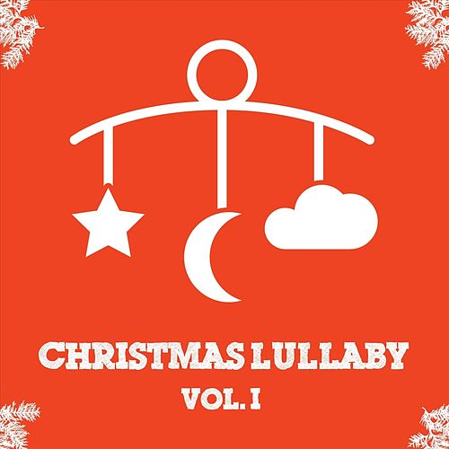 Christmas Lullaby, Vol. I von Worship Lullaby