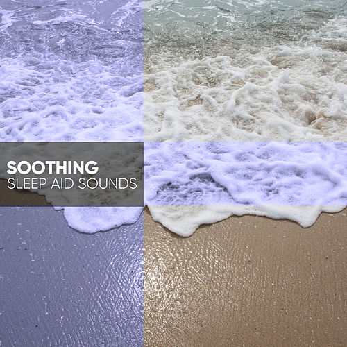 Compilation of Soothing Sleep Aid Sounds by Trouble Sleeping Music Universe