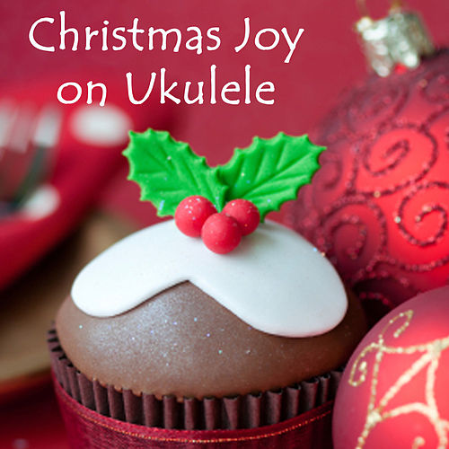 Christmas Joy on Ukulele by The O'Neill Brothers Group