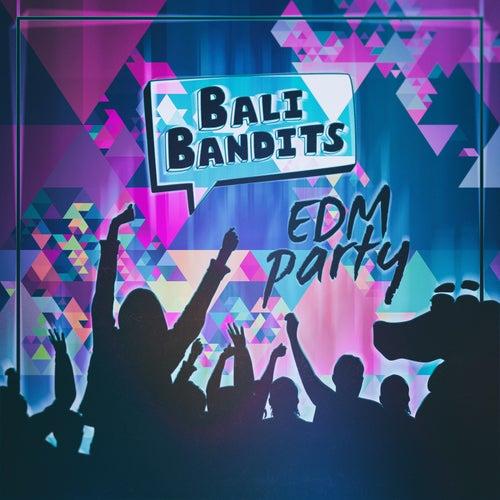 Edm Party von Bali Bandits