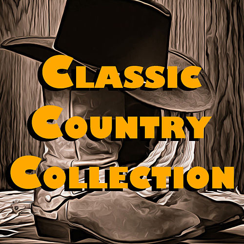 Classic Country Collection de Various Artists