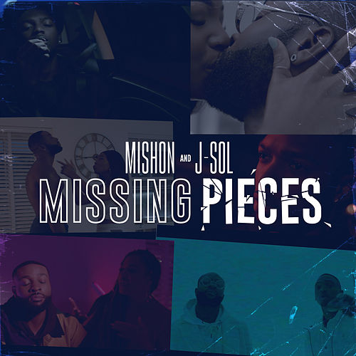 Missing Pieces by Mishon