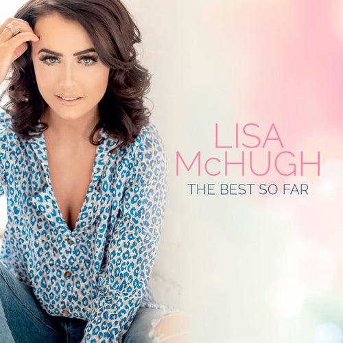 The Best So Far de Lisa McHugh