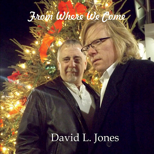 From Where We Come de David Jones