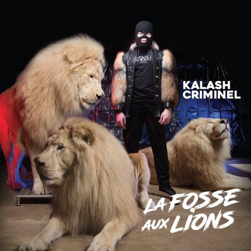 La fosse aux lions von Kalash Criminel