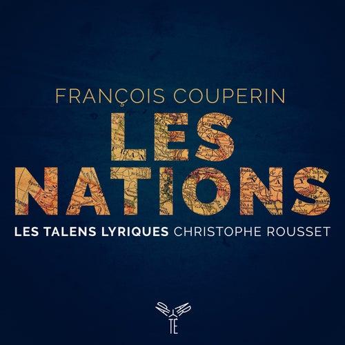 Couperin: Les Nations de Les Talens Lyriques