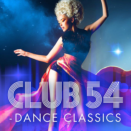 Club 54 - Dance Classics by Various Artists