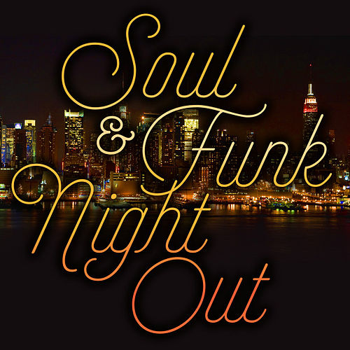 Soul & Funk Night Out by Various Artists