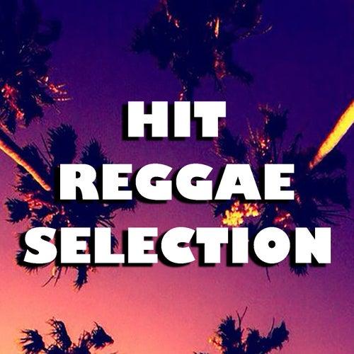 Hit Reggae Selection von Various Artists