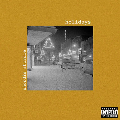 Holidays by Shordie Shordie