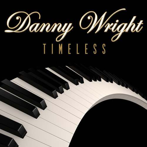 Timeless by Danny Wright