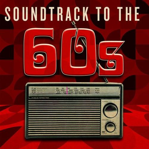 Soundtrack to the 60's de Various Artists