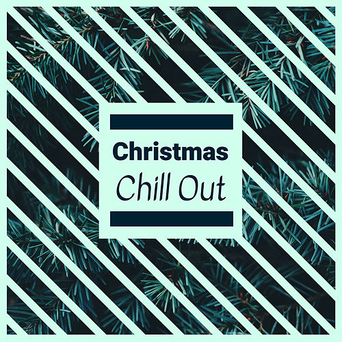 Christmas Chill Out - 20 Instrumental Christmas Songs for Celebrating the Holidays with your Family by Christmas