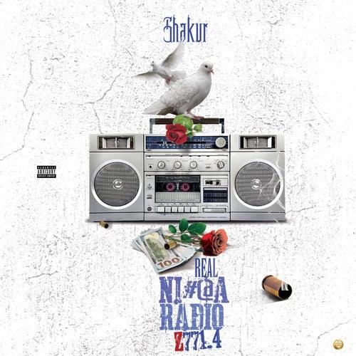 Real Nigga Radio Z 771.4 by Shakur