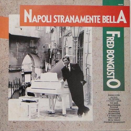Napoli Stranamente Bella de Fred Bongusto