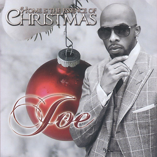 Home is the Essence of Christmas de Joe