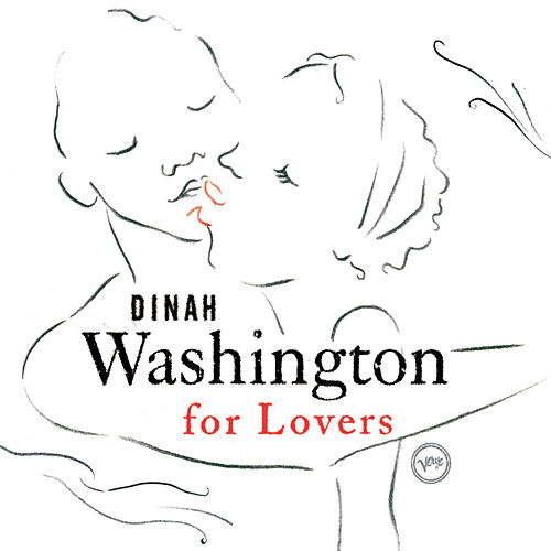 Dinah Washington For Lovers by Dinah Washington