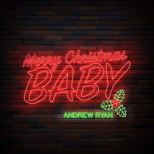 Merry Christmas Baby by Andrew Ryan