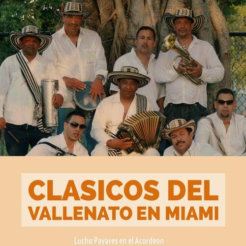 Clasicos del Vallenato en Miami von Lucho Payarez