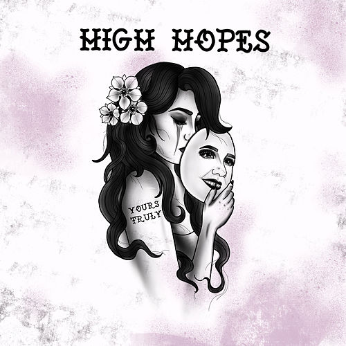 High Hopes by Yours Truly