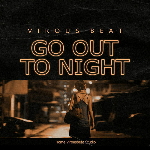 Go Out To Night de Virous Beat