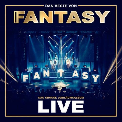 Das Beste von Fantasy - Das große Jubiläumsalbum - Mit allen Hits! (Live) von Fantasy
