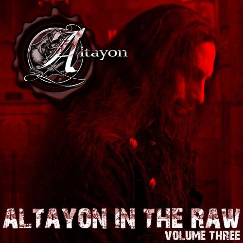 Altayon in the Raw, Vol. 3 by Altayon
