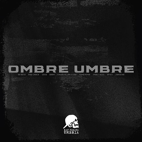 Ombre Umbre van Rap Pirata Umbria