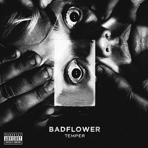 Temper by Badflower