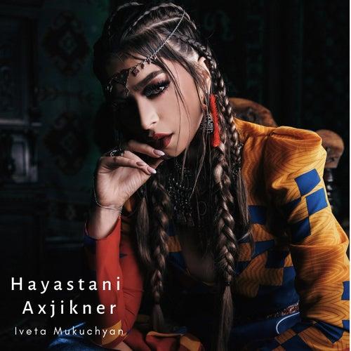 Hayastani Axjikner von Iveta Mukuchyan