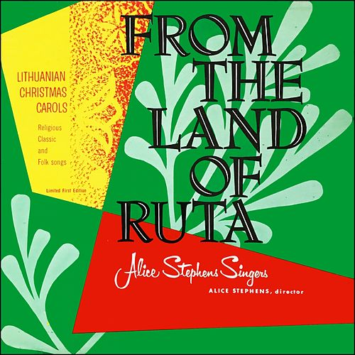 From The Land Of Ruta (Iš Rūtų Šalelės) / Lithuanian Christmas Carols (Album of 1959) by Unspecified