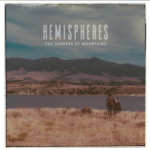 The Corners of Mountains de Hemispheres