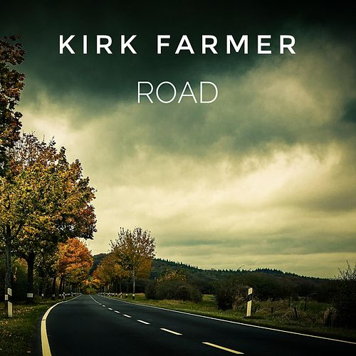 Road by Kirk Farmer