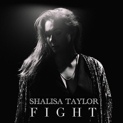 Fight by Shalisa Taylor