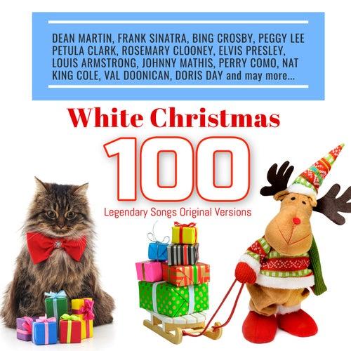 White Christmas 100 Legendary Songs Original Versions von Various Artists