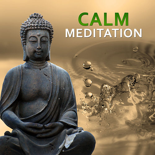 Calm Meditation – Ambient New Age Music, Deep Meditation for Relaxation, Soothing & Calming Nature Sounds for Meditation by Deep Sleep Meditation