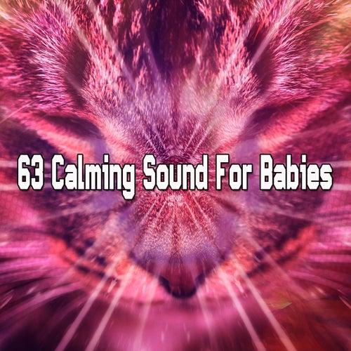 63 Calming Sound For Babies de Rockabye Lullaby