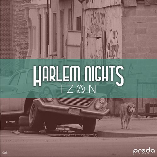 Harlem Nights de Izan