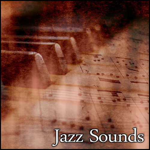 Jazz Sounds – Ambient Jazz, Calming Jazz Music, Saturday Night with Jazz by Various Artists