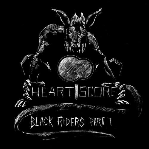 Black Riders, Pt. 1 von Heartscore