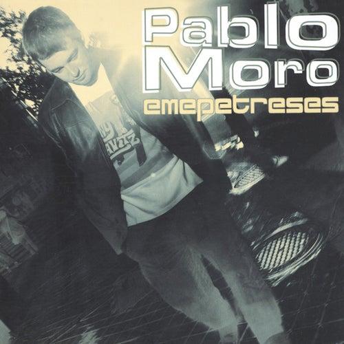 Emepetreses von Pablo Moro